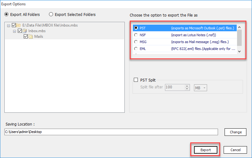 Choose to Export MBOX to PST, NSF, EML MSG or HTML